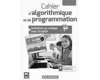 Cahier d'algorithmique et de programmation Cycle 3 - Livre professeur