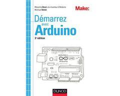Livre Démarrez avec Arduino 3ème édition