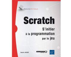 Livre Scratch - S'initier à la programmation par le jeu