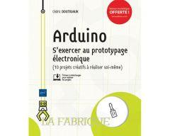 Livre Arduino S'exercer au prototypage électronique