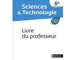 Sciences et Technologie 6e - Livre du professeur